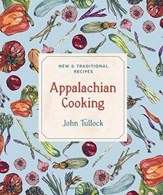 Appalachian Cooking:
