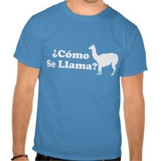 =>>Save on          Como Se Llama Shirt           Como Se Llama Shirt We provide you all shopping site and all informations in our go to store link. You will see low prices onDiscount Deals          Como Se Llama Shirt Here a great deal...Cleck Hot Deals >>> http://www.zazzle.com/como_se_llama_shirt-235606587418590305?rf=238627982471231924&zbar=1&tc=terrest