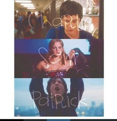 Charlie, Sam, and Patrick - The Perks of Being a Wallflower