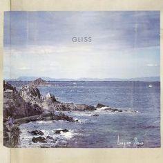 Gliss - Langsom Dans (2013)