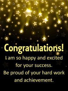 Send Free Shooting Stars Congratulations Card to Loved Ones on Birthday & Greeting Cards by Davia. It's free, and you also can use your own customized birthday calendar and birthday reminders. Congratulations On Success, Congratulations Quotes Achievement, Ways To Say Congratulations, Achievement Quotes, Congratulations Graduate, Leadership Quotes, Success Quotes, Congratulations Quotes Promotion, Inspire Quotes