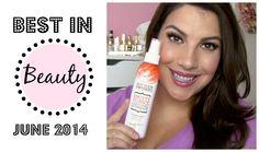 Best in Beauty: June 2014