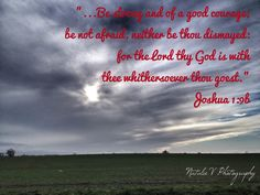 Joshua Bible Verses of Encouragement. Natalie V Photography. Encouraging Bible Verses, Joshua 1, Encouragement, Lord, Photography, Lorde, Photograph, Fotografie, Fotografia