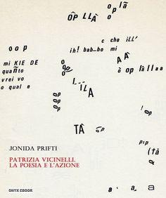 Jonida Prifti, Patrizia Vicinelli. La poesia e l'azione,  Onyx Ebooks, 2014