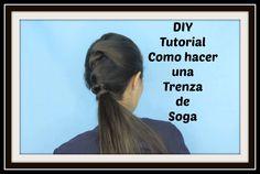 DIY / Tutorial de Trenza de Soga / Carla Calvo