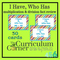 I Have, Who Has Multiplication & Division Facts Game | Free | The Curriculum Corner