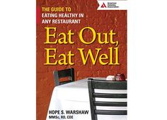 Book Review: Eat Out, Eat Well: The Guide to Healthy Eating in Any Restaurant…