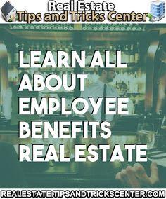 #realestate #employeebenefits Employee Benefit, Real Estate Information, Learning, Tips, Education, Hacks, Teaching