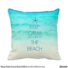Shop Keep Calm Ocean Beach Pillow created by BeachBlissLiving. Personalize it with photos & text or purchase as is! Beach Room Decor, Beach House Decor, Beach Houses, Beachy Room, Teen Beach Room, Ocean Themes, Beach Themes, Ocean Bedroom Themes, Ocean Inspired Bedroom