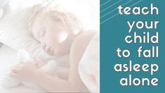 How I taught my child to fall asleep without me Attachment Parenting Quotes, Toddler Sleep Training, Cool Boys Clothes, Sleep Quotes, Sleeping Alone, Step Kids, Kids Sleep, My Children, How To Fall Asleep