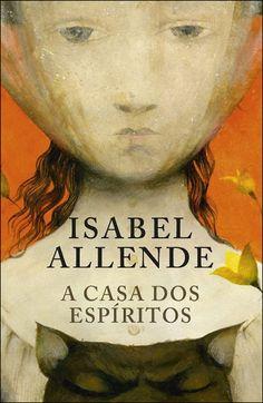 A Casa dos Espíritos , Isabel Allende. Compre livros na Fnac.pt