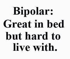 Bipolar humor, but so true haha Bipolar Humor, Bipolar Disorder Quotes, Panic Disorder, Anxiety Disorder, Bipolar Funny, Bipolar Type 1, Bipolar Art, Bipolar Awareness, Mental Health Awareness