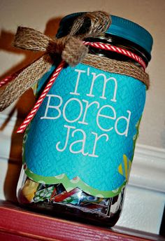 DCWV Diary: Im Bored Jar - comes with link to list of activities that kids must do when complain their bored. Many are chores :)