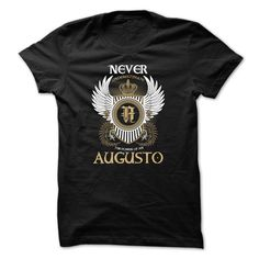 AUGUSTO Never Underestimate T Shirts, Hoodies. Check price ==► https://www.sunfrog.com/Names/AUGUSTO-Never-Underestimate-tdsmhihumz.html?41382 $23
