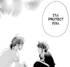 """I'll protect you.."""