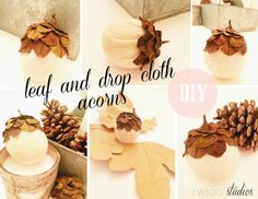 Leaf & Drop Cloth Acorns