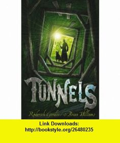 Tunnels RODERICK GORDON ,   ,  , ASIN: B00582KF9Q , tutorials , pdf , ebook , torrent , downloads , rapidshare , filesonic , hotfile , megaupload , fileserve