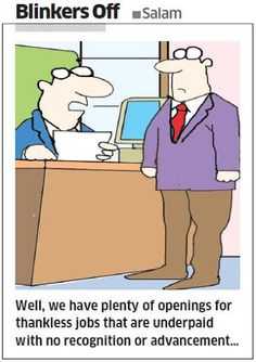 Thankless jobs are ALWAYS in demand! Sigh!  #cartoons #jobs #careers