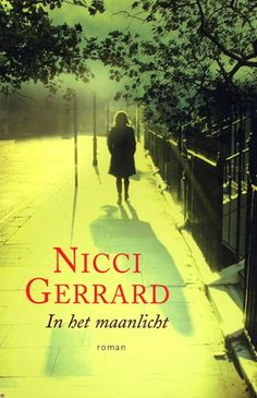 Beschrijving van In het maanlicht - Nicci Gerrard, Sabine Mutsaers - Bibliotheken Limburg