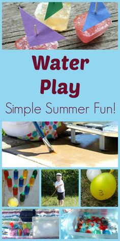 Water Play...awesome ideas for staying cool in the summer! Simple, too!