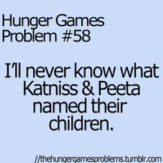 Hunger Games Problems-i didn't even think about that until now.... Thanks internet :/