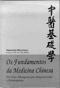 Fundamentos Da Medicina Chinesa, Os