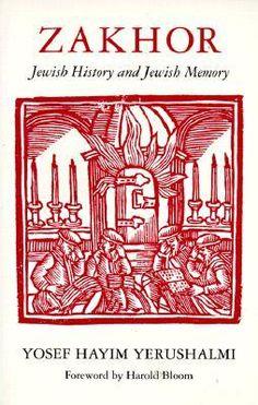 Zakhor: Jewish History and Jewish Memory