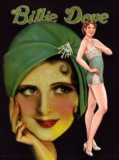 Billie Dove was started out as a Ziegfeld Girl but went on to become a popular silent film star. To see more, click here http://www.fancyephemera.com/moviestars.html#BILLIEDOVE