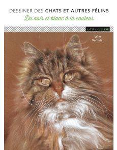 Dessiner des chats et autres félins - Du noir et blanc à la couleur - Wim Verhelst