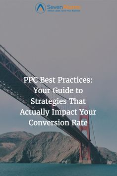 PPC Best Practices: Your Guide to Strategies That Actually Impact Your Conversion Rate