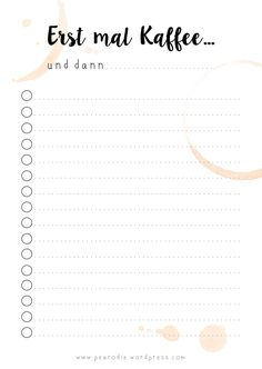 To-Do-Liste Kaffee Kopie accessories diy Erst mal Kaffee… – Free Print To Do Lists Printable, Daily Planner Printable, Weekly Planner, Free Printables, Bujo, Stampin Up, Planner Inserts, Free Prints, Health Quotes