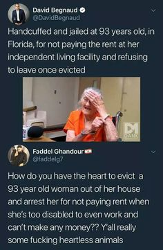 OR you could read the whole story. Cuase I was concerned and I did. She was warned multiple times and refused to call her family for help. Yes, I think that homes for the elderly should be free. But that isnt the case right now and she is someone's source of income, no matter how much that sucks. Read the whole story people...