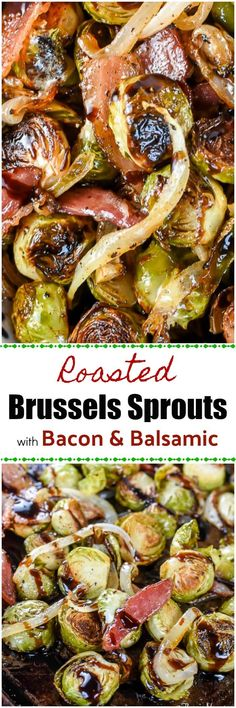 Roasted Brussels Sprouts with Bacon and Balsamic ~ http://FlavorMosaic.com