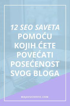 12 SEO saveta pomoću kojih ćete povećati posećenost svog bloga