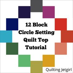 Today I'm going to share a quick tutorial for how you can set 12 quilt blocks in a circle setting to make a quilt top. I originally created the layout for blocks that finish at squa… Quilting Tips, Machine Quilting, Quilting Designs, Quilt Kits, Quilt Blocks, Flower Quilts, Log Cabin Quilts, Sampler Quilts, How To Finish A Quilt