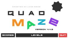 Quad Maze 4.4.3 | Hardcore Pazzle Platformer Game by Anqa Game