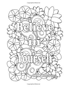 Amazon Believe In Yourself An Adult Coloring Book Featuring Positive Affirmations
