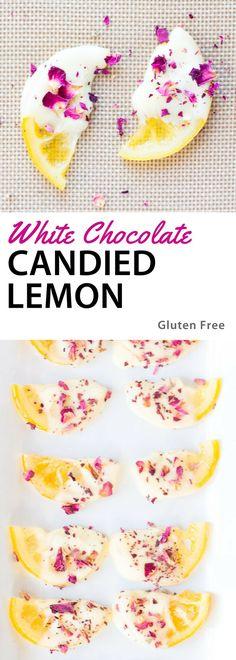White Chocolate Candied Lemon Slices. Perfect for a brunch or spring holiday, they're sweet and tart at the same time