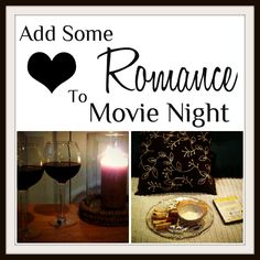 14 Days of Busy Mamas Dating Their Husbands: Adding Romance to Movie Night - My Nearest And Dearest