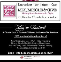 "It's time to MIX MINGLE and GIVE on November 16th at @calclosetssfl. To benefit @dfspalmbeaches. Entry to the event is FREE WITH A DONATION of gently used purses jewelry new mascara and new underwear (sizes XS-XXL). Light bites cocktails dessert and ""California Shortcakes"" a signature cocktail will be served. Hosted by @3econnections."