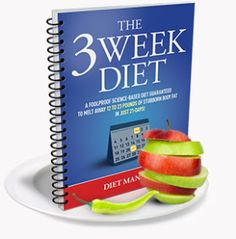 3 Week Diet Loss Weight - The 3 Week Diet THE 3 WEEK DIET is a revolutionary new diet system that not only guarantees to help you lose weight — it promises to help you lose more weight — all body fat — faster than anything else you've ever tried. Fast Weight Loss, Weight Loss Plans, Weight Loss Program, Healthy Weight Loss, Weight Loss Tips, How To Lose Weight Fast, Fat Fast, Reduce Weight, Losing Weight