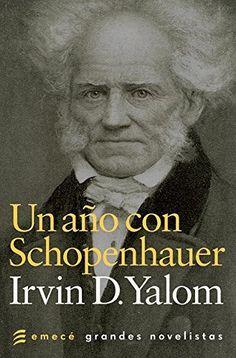 Un año con Schopenhauer de Irvin D. Yalom, http://www.amazon.es/dp/B00AA0W03A/ref=cm_sw_r_pi_dp_s2zSub1VP6K3H