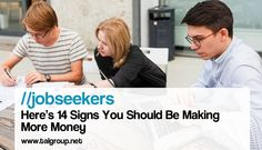 JOBSEEKERS: Here's 14 Signs You Should Be Making More Money http://read.bi/1XAkzkU via Business Insider