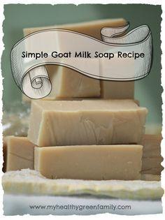 Simple goat milk soap recipe