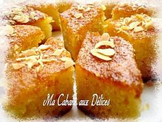 Basboussa ou gateau de semoule à l'orange   Ma cabane aux délices - Recettes de Cuisine algérienne, orientale et française