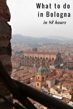 What to do in Bologna, Italy in two days. Have 48 in Bologna? What to eat, how to see these spectacular views, and more.