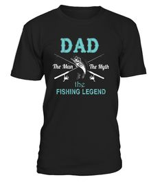 CHECK OUT OTHER AWESOME DESIGNS HERE!      Shop for Father's Day Gift Guide shirts, hoodies and gifts. Find Father's Day Gift Guide designs printed with care on top quality garments.  Dad, daddy, father, papa, funny dad, awesome dad, best dad, proud dad, the man the myth the legend. Perfect for any Dad for a Birthday, Father's Day, or any day year round! THE MAN THE MYTH THE FISHING LEGEND TSHIRT FATHERS DAY GIFT       TIP: If you buy 2 or more (hint: make a gift for some...