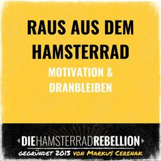 Die Pinnwand zu Motivation | Dranbleiben Hamster, Tomorrow Is Monday, Business Motivation, Stay Motivated, Keep Up, Career, Reading