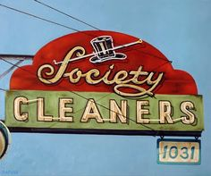 Society Cleaners - Las Vegas - love the mix of script and block fonts Old Neon Signs, Vintage Neon Signs, Old Signs, Advertising Signs, Vintage Advertisements, Las Vegas, Typography, Lettering, Business Signs