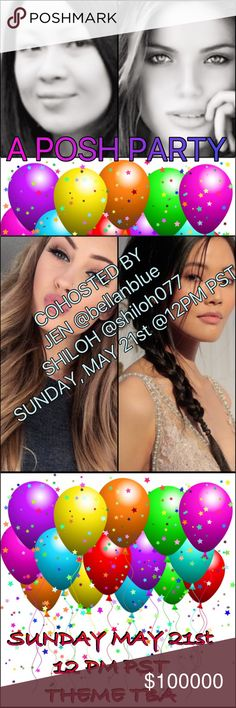 SO EXCITED TO BE COHOSTING WITH MY PFF JEN 🎉💃🏻 PLEASE JOIN US ON SUNDAY MAY 21st 12 PM PST AS JEN @bellanblue & SHILOH @shiloh077 COHOST A THEME PARTY!! 🎉💃🏻🎈🎉🎈 THEME TBA SO STAY TUNED! IT'S GONNA BE A BLAST!! 💃🏻💃🏻 SEE YA'LL THERE! 🎉🎉🎈🎈 Other